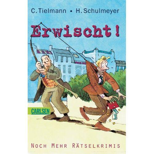 Christian Tielmann - Kommissar Schlotterteich: Erwischt!: Noch mehr Rätselkrimis: 30 neue Fälle für Kommissar Schlotterteich - Preis vom 04.10.2020 04:46:22 h