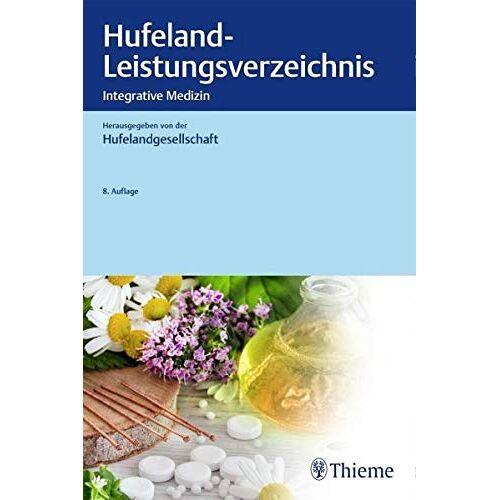 Hufelandgesellschaft e.V. - Hufeland-Leistungsverzeichnis: Integrative Medizin - Preis vom 09.05.2021 04:52:39 h