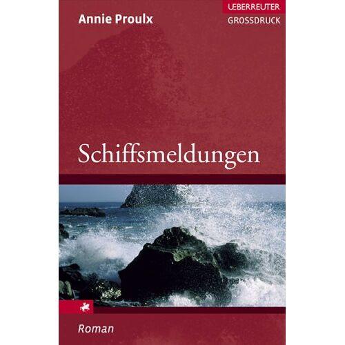 Edna Annie Proulx - Schiffsmeldungen. (Großdruck) - Preis vom 11.05.2021 04:49:30 h