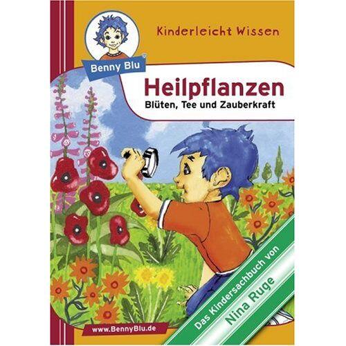 Nina Ruge - Benny Blu Heilpflanzen - Blüten, Tee und Zauberkraft - Preis vom 06.03.2021 05:55:44 h