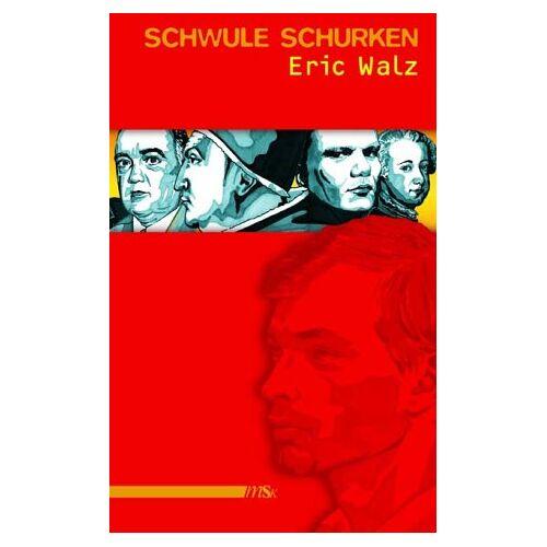 Eric Walz - Schwule Schurken - Preis vom 20.10.2020 04:55:35 h