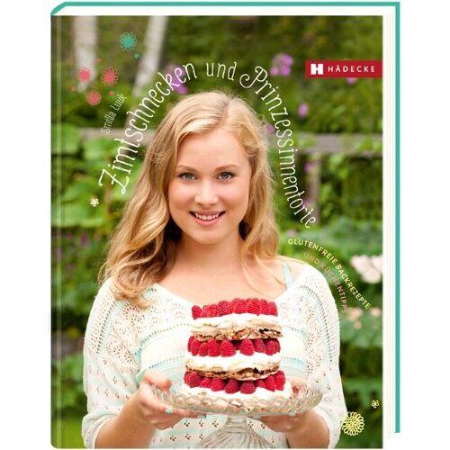 Smilla Luuk - Zimtschnecken und Prinzessinnentorte: Glutenfreie Backrezepte und Küchentipps - Preis vom 10.05.2021 04:48:42 h