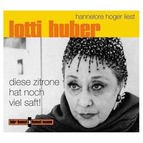 Lotti Huber - Diese Zitrone hat noch viel Saft. 2 CDs - Preis vom 18.04.2021 04:52:10 h