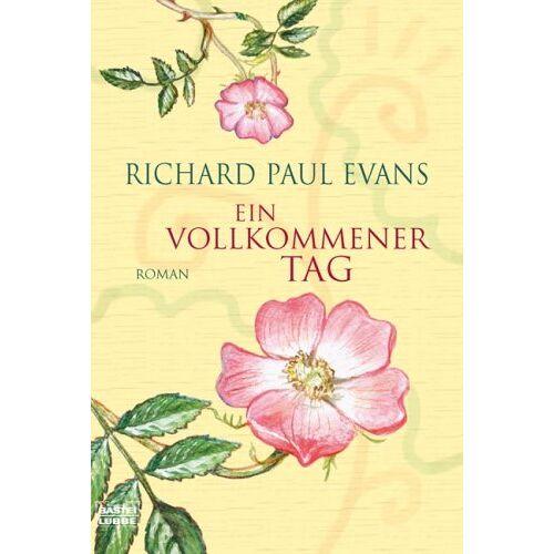 Evans, Richard Paul - Ein vollkommener Tag: Roman - Preis vom 18.04.2021 04:52:10 h