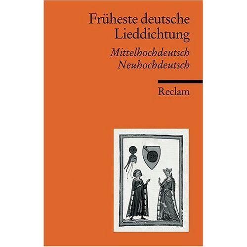 Horst Brunner - Früheste deutsche Lieddichtung: Mittelhochdt. /Neuhochdt.: Mittelhochdeutsch - Neuhochdeutsch - Preis vom 19.10.2020 04:51:53 h