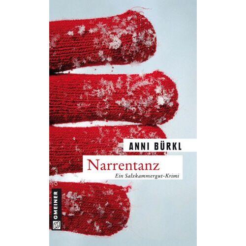 Anni Bürkl - Narrentanz: Berenike Roithers dritter Fall - Preis vom 14.04.2021 04:53:30 h