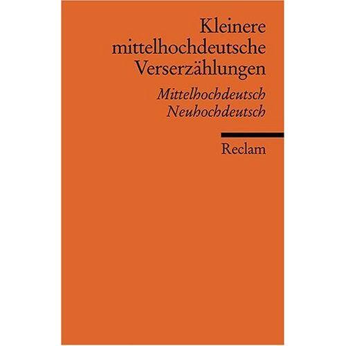 Jürgen Schulz-Grobert - Kleinere mittelhochdeutsche Verserzählungen: Mittelhochdt. /Neuhochdt.: Mittelhochdeutsche/Neuhochdeutsch - Preis vom 19.10.2020 04:51:53 h