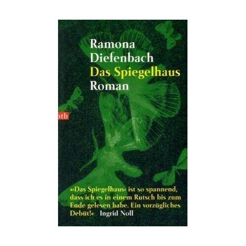 Ramona Diefenbach - Das Spiegelhaus. - Preis vom 21.10.2020 04:49:09 h