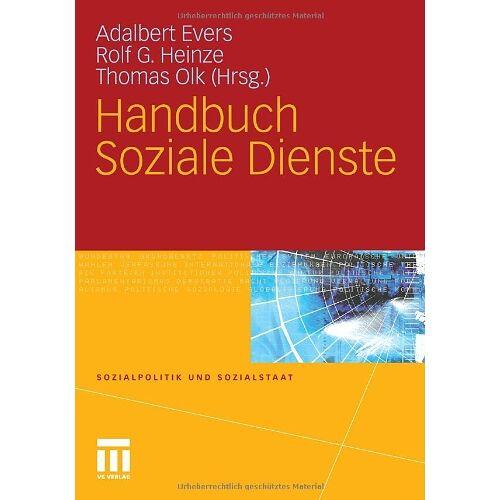 Adalbert Evers - Handbuch Soziale Dienste (Sozialpolitik und Sozialstaat) - Preis vom 06.09.2020 04:54:28 h