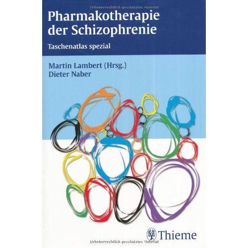 Martin Lambert - Pharmakotherapie der Schizophrenie - Preis vom 28.10.2020 05:53:24 h