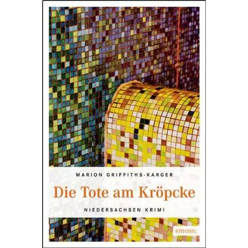 Marion Griffith-Karger - Die Tote am Kröpcke - Preis vom 08.05.2021 04:52:27 h