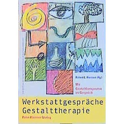 Harman, Robert L - Werkstattgespräche Gestalttherapie. Mit Gestalttherapeuten im Gespräch. - Preis vom 26.10.2020 05:55:47 h