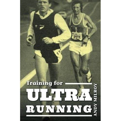 Andy Milroy - Training for Ultra Running - Preis vom 18.04.2021 04:52:10 h