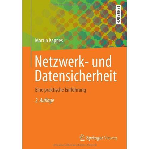 Martin Kappes - Netzwerk- und Datensicherheit: Eine praktische Einführung - Preis vom 12.04.2021 04:50:28 h