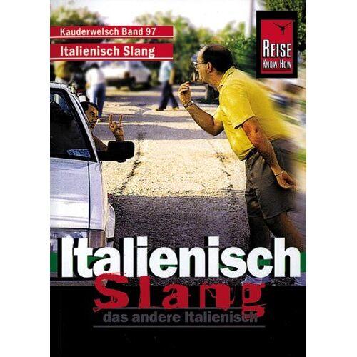 Michael Blümke - Kauderwelsch, Italienisch Slang, das andere Italienisch - Preis vom 11.05.2021 04:49:30 h