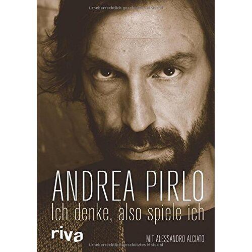 Andrea Pirlo - Ich denke, also spiele ich - Preis vom 20.10.2020 04:55:35 h