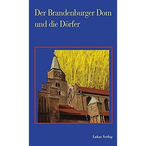Domstift Brandenburg - Der Brandenburger Dom und die Dörfer - Preis vom 20.10.2020 04:55:35 h