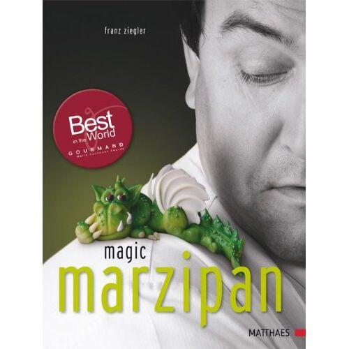 Franz Ziegler - Magic Marzipan - Preis vom 18.02.2020 05:58:08 h