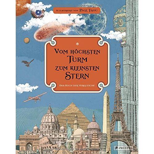 Page Tsou - Vom höchsten Turm zum kleinsten Stern: Das Buch der Vergleiche - Preis vom 18.04.2021 04:52:10 h