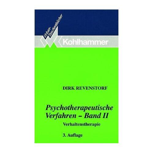Dirk Revenstorf - Psychotherapeutische Verfahren II. Verhaltenstherapie: BD 2 - Preis vom 22.10.2020 04:52:23 h