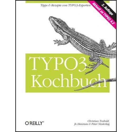Christian Trabold - TYPO3 Kochbuch - Aktuell zu TYPO3 4.2, m. CD-ROM - Preis vom 05.09.2020 04:49:05 h