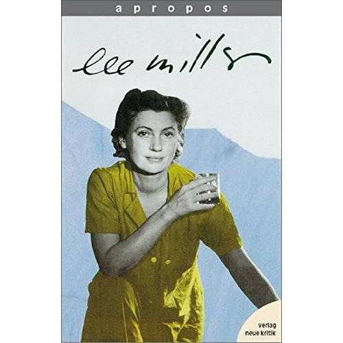 Antony Penrose - Apropos, Bd.1, Lee Miller - Preis vom 07.05.2021 04:52:30 h