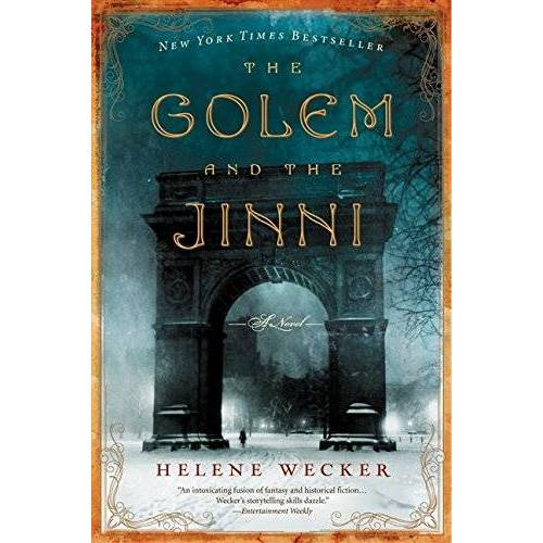 Helene Wecker - The Golem and the Jinni: A Novel (P.S.) - Preis vom 16.01.2021 06:04:45 h