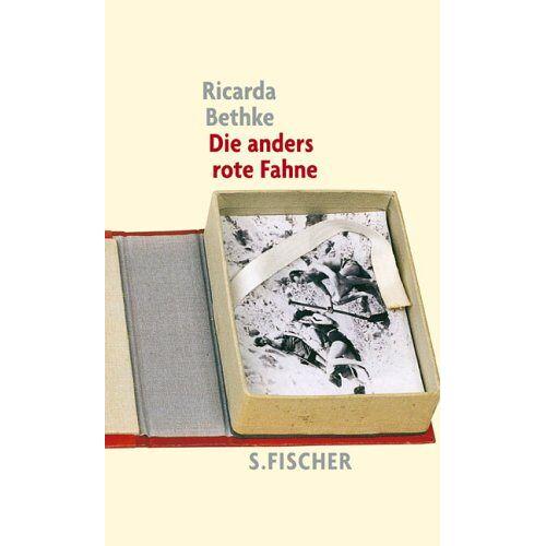 Ricarda Bethke - Die anders rote Fahne - Preis vom 21.10.2020 04:49:09 h