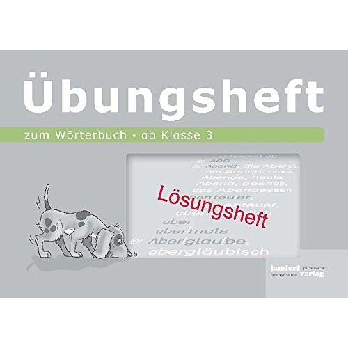 - Wörterbuchübungsheft 2 (Lösungsheft): ab Klasse 3 - Preis vom 03.09.2020 04:54:11 h