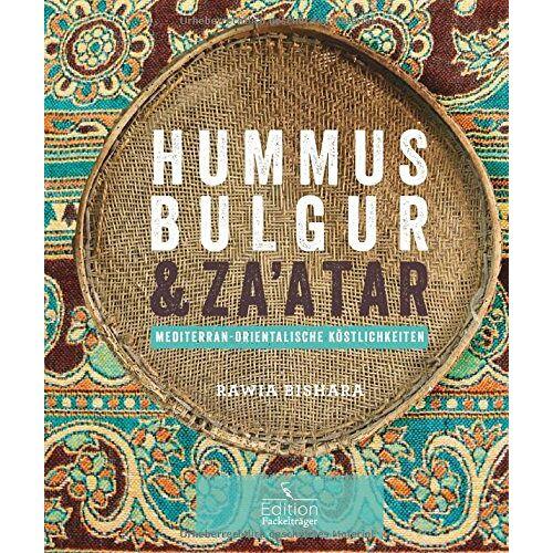 Rawia Bishara - Hummus, Bulgur & Za'atar - Preis vom 23.02.2021 06:05:19 h