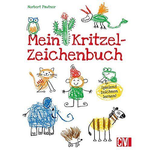 Norbert Pautner - Mein Kritzel-Zeichenbuch: Spielend zeichnen lernen! - Preis vom 01.12.2019 05:56:03 h
