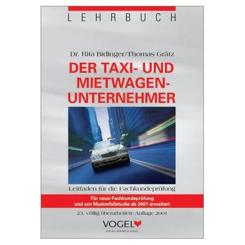 Helmuth Bidinger - Lehrbuch Taxi- und Mietwagenunternehmer - Preis vom 21.10.2020 04:49:09 h