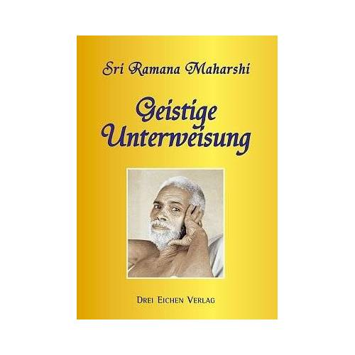 Ramana Maharshi - Geistige Unterweisung - Preis vom 28.02.2021 06:03:40 h