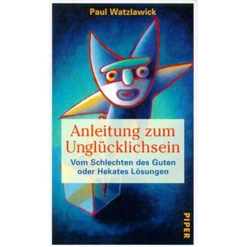 Paul Watzlawick - Anleitung zum Unglücklichsein (8299 927). - Preis vom 27.10.2020 05:58:10 h