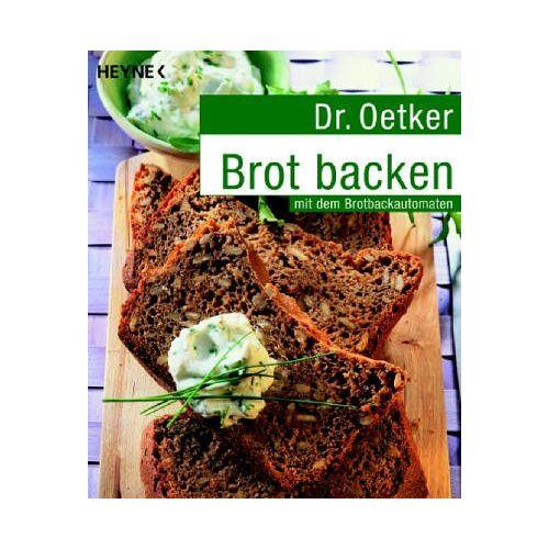 Oetker - Brot backen mit dem Brotbackautomaten. - Preis vom 19.04.2021 04:48:35 h