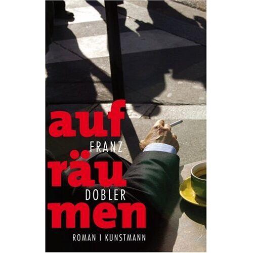 Franz Dobler - Aufräumen - Preis vom 16.05.2021 04:43:40 h