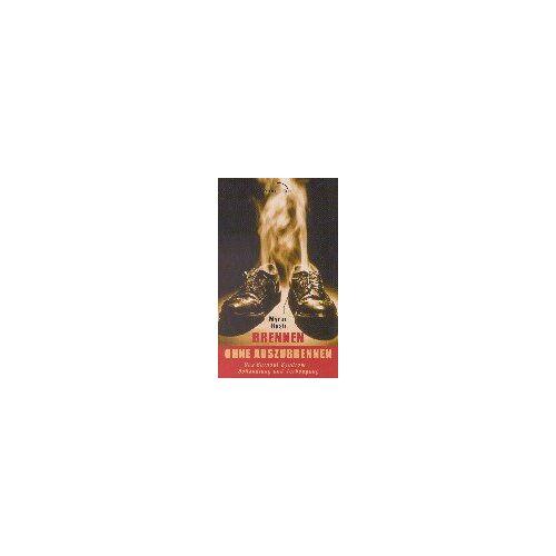 Myron Rush - Brennen ohne auszubrennen - Preis vom 11.05.2021 04:49:30 h