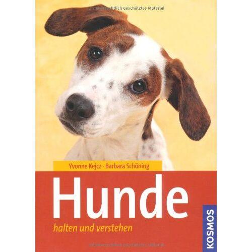 Yvonne Kejcz - Hunde halten und verstehen - Preis vom 08.05.2020 05:02:42 h