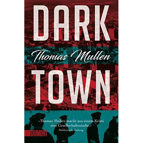 Thomas Mullen - Darktown (Darktown 1): Kriminalroman - Preis vom 12.05.2021 04:50:50 h