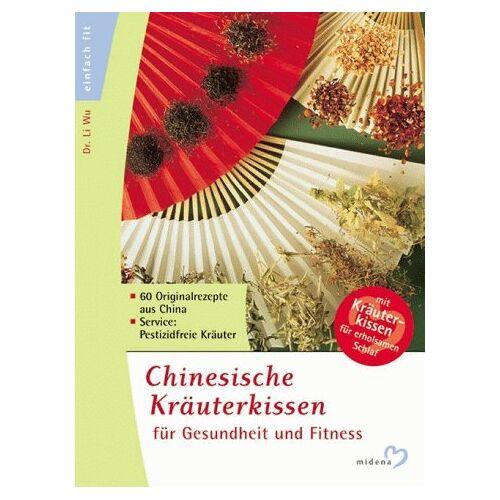 Li Wu Yan - Gesund und Fit mit chinesischem Kräuterkissen - Preis vom 12.05.2021 04:50:50 h