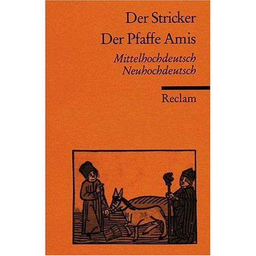 Der Stricker - Der Pfaffe Amis: Mittelhochdt. /Neuhochdt.: Mittelhochdeutsch/ Neuhochdeutsch - Preis vom 10.04.2021 04:53:14 h
