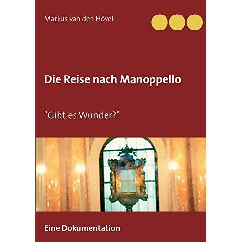 Hövel, Markus van den - Die Reise nach Manoppello - Preis vom 12.04.2021 04:50:28 h