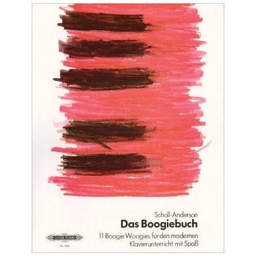 Anne Scholl - Das Boogiebuch: 11 Boogie Woogies für den modernen Klavierunterricht mit Spaß - Preis vom 10.04.2021 04:53:14 h