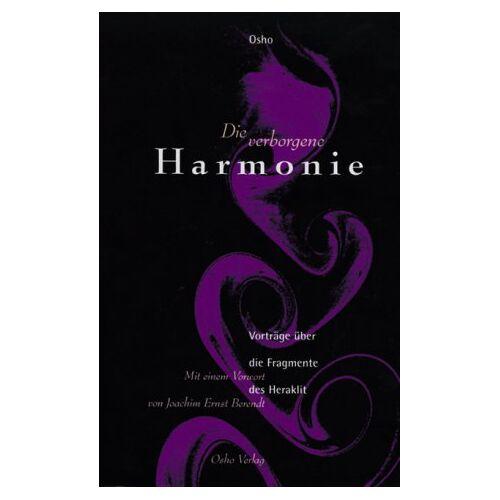 Osho - Die verborgene Harmonie. Über die Fragmente des Heraklit - Preis vom 18.04.2021 04:52:10 h