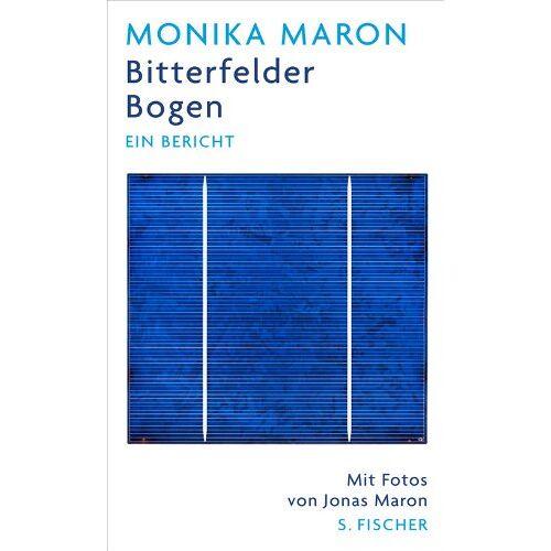 Monika Maron - Bitterfelder Bogen: Ein Bericht - Preis vom 21.10.2020 04:49:09 h