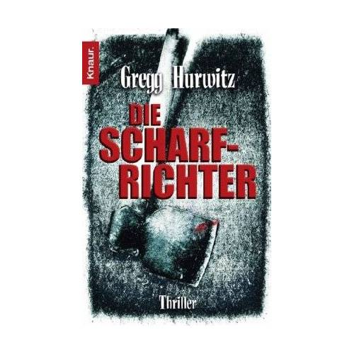 Gregg Hurwitz - Die Scharfrichter - Preis vom 05.09.2020 04:49:05 h