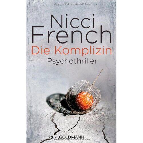 Nicci French - Die Komplizin: Prychothriller: Psychothriller - Preis vom 08.05.2021 04:52:27 h