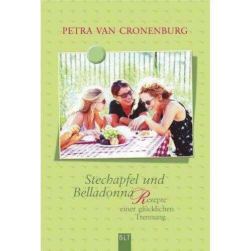 Cronenburg, Petra van - Stechapfel und Belladonna. Rezepte einer fröhlichen Trennung - Preis vom 16.05.2021 04:43:40 h
