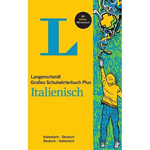 - Langenscheidt Großes Schulwörterbuch Plus Italienisch: Italienisch-Deutsch/Deutsch-Italienisch - Preis vom 18.04.2021 04:52:10 h
