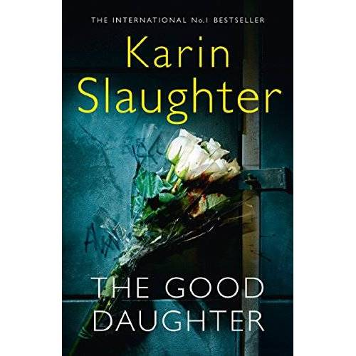 Karin Slaughter - The Good Daughter - Preis vom 18.04.2021 04:52:10 h